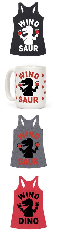 Show off your love of the finer things and also dinosaurs with this wine lover's, Jurassic inspired, T-Rex, wine drinking designs.