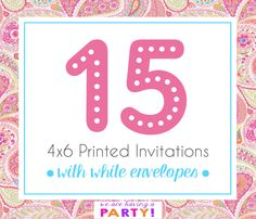 15 4x6 Invitations with White Envelopes Professionally Printed by WeAreHavingaParty on Etsy https://www.etsy.com/listing/262901703/15-4x6-invitations-with-white-envelopes