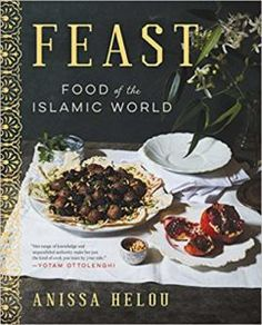 Feast: Food of the Islamic World by Anissa Helou, EPUB, Middle Eastern Recipes, Cooking, International Cuisine Cassava Pone, Coconut Buns, Guyanese Recipes, Best Cookbooks, Cheese Rolling, Thing 1, Islamic World, Caribbean Recipes, Nigella