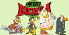 Count Duckula is a British children's animated comedy-drama horror television series created by British studio Cosgrove Hall as a spin-off from Danger Mouse, a series in which the Count Duckula character was a recurring villain.