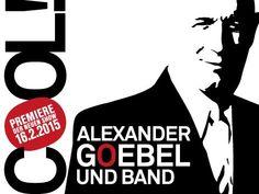 Das wird spannend!!! Alexander Goebel hat eine neue Show und die wird COOL.  Freu mich schon auf die Premiere!