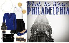 What to Wear in Philadelphia