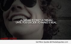 Harry-Styles-Quotes-OneDirection-Songs-Dreams-Lovely-Sayings-Pics.jpg 500×317 pixels