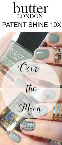 Notes from My Dressing Table | Butter London Patent Shine 10X in Over the Moon and Bonus Nail Art!