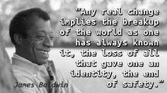 https://yahooeysblog.wordpress.com/2014/01/02/quote-of-the-day-1138/james-baldwin-change/