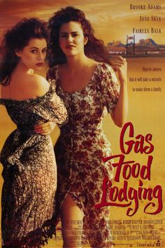 Gas Food Lodging , starring .  #