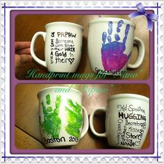 Dollar store mugs. Used gloss enamels acrylic paint for handprint and a sharpie for the writing. Baked at 350 for 30 min.  Gifts for Nana and Papaw!