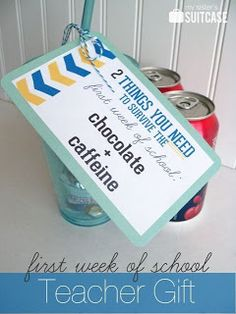Who doesn't like caffeine and chocolate? This would be a fun gift for all your grade-level teachers and much appreciated the first day!  From The Brown-Bag Teacher