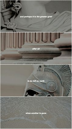 The Song of Achilles - greater grief Story Inspiration, Writing Inspiration, Pretty Words, Beautiful Words, Poetry Quotes, Book Quotes, The Song Of Achilles, Achilles And Patroclus, Greek Gods