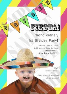 Only have 3 months to plan.  Is this racially insensitive or hillarious?  Fiesta 1st Birthday Invitation by InvitasticInvites on Etsy, $12.00