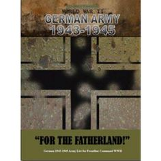"""German Army 1943-1945 """"For the Fatherland!"""""""