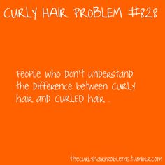 Curled Hair Does Not = Curly Hair
