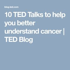 10 TED Talks to help