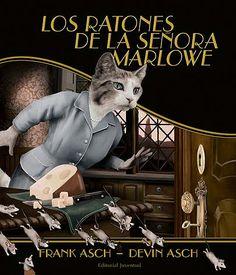 LOS RATONES DE LA SEÑORA MARLOVE La señora Marlowe es una ciudadana que respeta la ley, pero últimamente parece llevar una doble vida. Un día la Policía registra su casa y la acusa de dar cobijo a ratones. ¿Cuáles serán los verdaderos propósitos de esta gata?