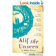 Alif the Unseen eBook: G. Willow Wilson: Amazon.co.uk: Kindle Store