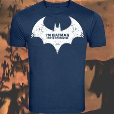 Ace. Inspired I m Batman Prove Otherwise Logo T-Shirt Screenprinted By KBD #Batman #kbd
