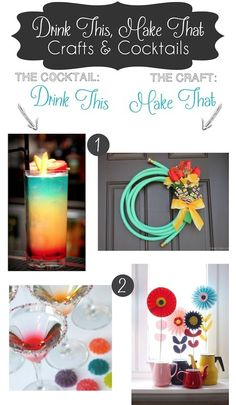 Drink This, Make That: Crafts & Cocktails #cocktail #diy