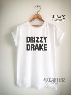 c5568829e2e41d Drake Shirt Drake T Shirt Drake Merch DRIZZY DRAKE T-Shirt Print on Front  or Back side for Women Gir