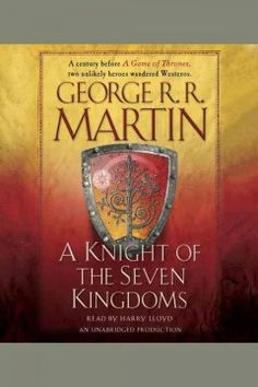 Look for A KNIGHT OF THE SEVEN KINGDOMS, by George R. R. Martin in the Conyers-Rockdale Library eBook Collection! You have access to this current Best Seller in eBook [Axis360 Audio] Format with your PINES Library Card*. | *Available for check out with your valid PINES Library Card: Visit http://bit.ly/crls-axis360 to check out or hold FREE eBooks – Call 770-388-5040 for details.  | #BestSellers: #Fiction at #CRLS www.conyersrockdalelibray.org