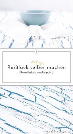 DIY Krakelierlack (crackle paint): Reißlack selber herstellen - Pin it!