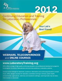 Introducing your new lab training partner! Yes, the cute dog but also APHL's 2012 training catalog!