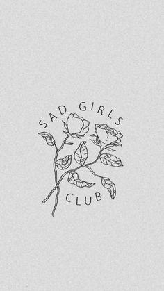 Wallpaper Iphone - I& in the sad girls club. Tattoo Girl Wallpaper, Wall Wallpaper, Iphone Wallpaper, Club Tattoo, Normal Wallpaper, Creative Tattoos, Sad Girl, Art Graphique, Girls Club
