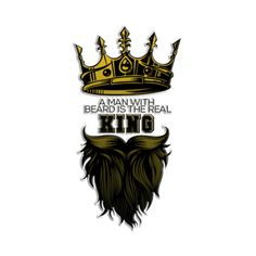 Check out this awesome 'A+Man+with+Beard+is+the+Real+King' design on