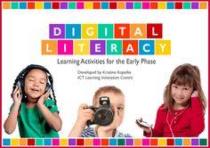 Digital Literacy Activities-Digital Literacy-Something that begins with play