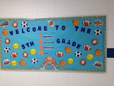 Sports welcome bulletin board