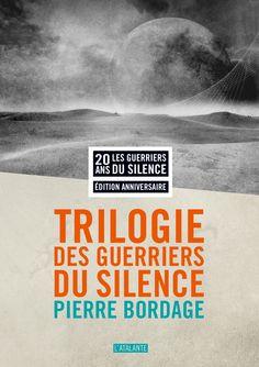 Édition anniversaire ! Trilogie des Guerriers du silence de Pierre Bordage (2014) ©Raphaël Defossez