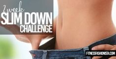 2 week slim down challenge