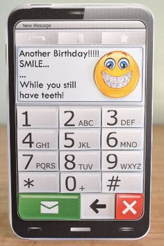 MOBILE PHONE SMILE WHILE YOU STILL HAVE TEETH Quick Card on Craftsuprint designed by Janet Briggs - made by Debbie Knechtel