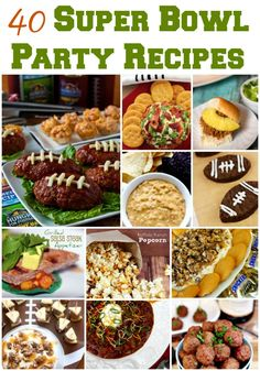 Looking for easy Super Bowl Party Recipes? Get 40 easy football party recipes that will have your guests mouth watering on Super Bowl Sunday!