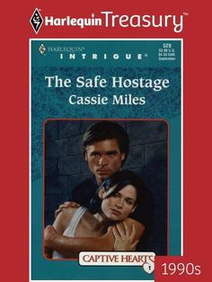 The Safe Hostage (Harlequin Intrigue Series) de Miles, C. Cassie, Author, Books, Hearts, Amazon, 2nd Hand Books, Libros, Amazons, Riding Habit