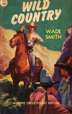 Wild Country (1949) Canadian by Book Covers: Vintage Paperbacks, Mars Sci-Fi, via Flickr