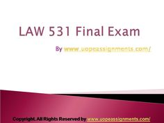 LAW 531 Final Exam Latest University of Phoenix Exam Answer, Exam Study, Final Exams, Quotes For Kids, First Day Of School, Kids Education, Economics, Homework, Finals