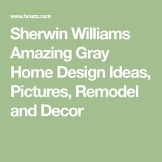 Sherwin Williams Amazing Gray Home Design Ideas, Pictures, Remodel and Decor