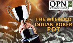 OPN presents The Weekend Indian Poker Pot where we bring you the best online poker winnings by Indian poker players at PokerStars and adda52