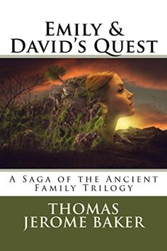 Emily & David's Quest: A Saga of the Ancient Family Trilo... https://www.amazon.com/dp/B01EKVNZ4W/ref=cm_sw_r_pi_dp_AOCoxbK2SNV00