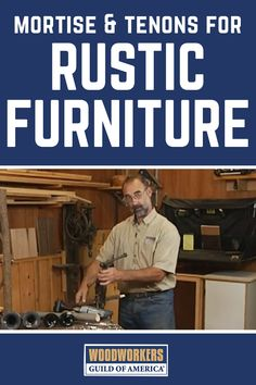 """Rustic furniture can be a great addition to any room in your house. If you struggle with the joinery or would like to discover the best way to """"connect the parts,"""" let George Vondriska show you a foolproof method to perfect mortise and tenon joinery in your rustic projects. A WoodWorkers Guild of America (WWGOA) original video."""