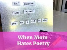 How one homeschool mom stop hating poetry