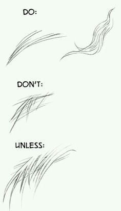 When drawing hair..
