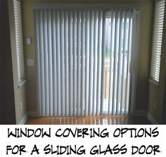 If you have a sliding glass patio door, you may be wondering how to have window treatments that will not get in the way when going inside and outside.  Here are a few options for window coverings for a sliding glass patio door.