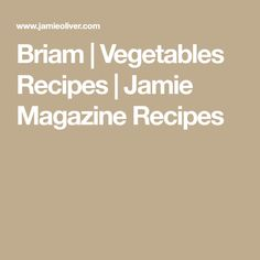 Briam | Vegetables Recipes | Jamie Magazine Recipes