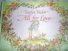 All for Love - Tasha Tudor
