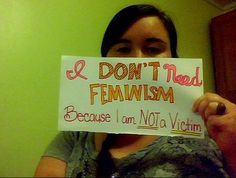 15 Women Say Why They Don't Need Feminism. I'm not totally anti-feminism but I do agree with these statements