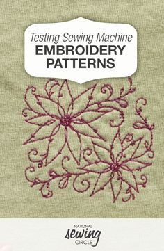 Testing Sewing Machine Embroidery Patterns