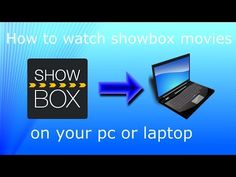 How to watch Showbox movies/TV Shows on your PC (Without Bluestacks) - YouTube