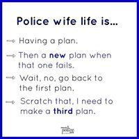 18 memes all about police wife life Police Wife Quotes, Police Girlfriend, Police Wife Life, Police Family, Sheriff Deputy Wife, Law Enforcement Wife, Leo Wife, Life Memes, Family Life
