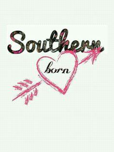 Southern born southern girl